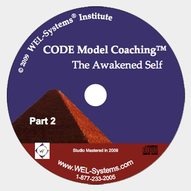 CODE Model Coaching™ Part 2: The Awakened Self