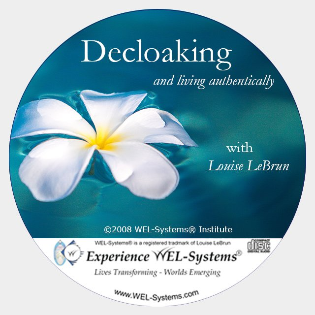 Decloaking and Living Authentically