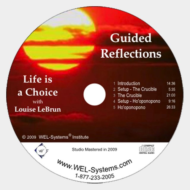 Guided Reflections – Life is a Choice