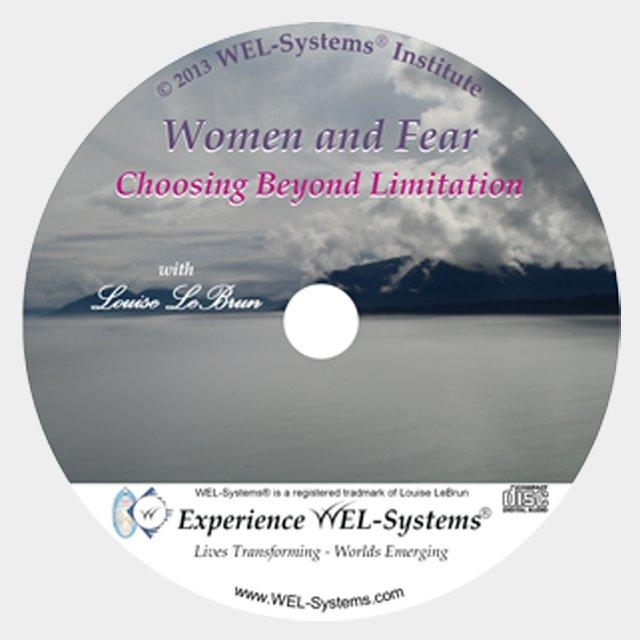 Women and Fear – Choosing Beyond Limitation