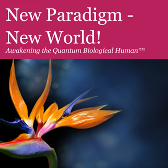 New Paradigm – New World!